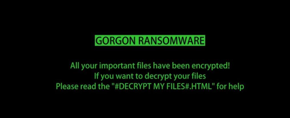 Gorgon Ransomware Ransomware