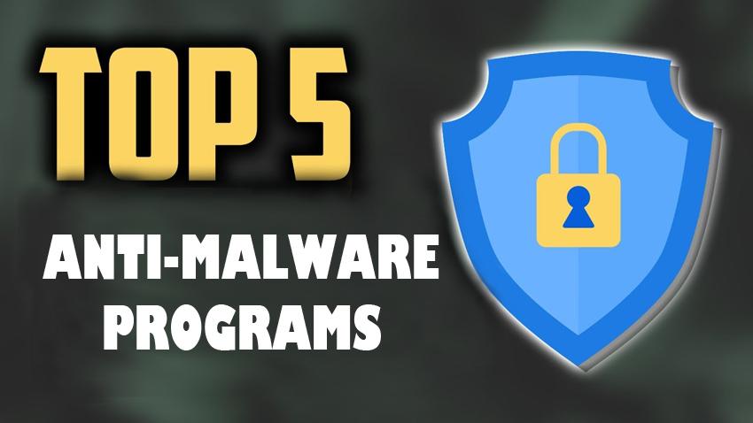 top 5 antimalware